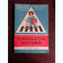 CIRCULATIA RUTIERA. MANUAL PENTRU CLASA II - VASILE MOLAN