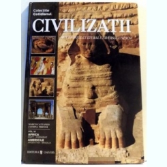 CIVILIZATII, PATRIMONIUL CULTURAL UNIVERSAL UNESCO DE MARCO CATTANEO, JASMINA TRIFONI vol .I-VII