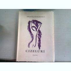 CIZELURI - DRAGOS MORARESCU
