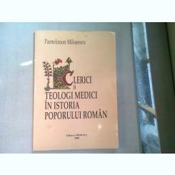 CLERICI SI TEOLOGI MEDICI IN ISTORIA POPORULUI ROMAN