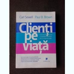 CLIENTI PE VIATA - CARL SEWELL