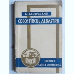 Cocostircul albastru - Mihail Sadoveanu