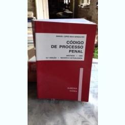 CODIGO DE PROCESSO PENAL - MANUEL LOPEZ  (CODUL DE PROCEDIRA PENALA, ADNOTAT 1999)