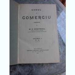 CODUL DE COMERCIU - M.A. DUMITRESCU  VOL.I