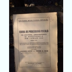 Codul de procedura fiscala cu doctrina, jurisprudenta si modificari din 1946