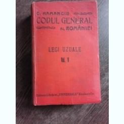 CODUL GENERAL AL ROMANIEI, LEGI UZUALE VOL.V - HAMANGIU