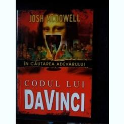 CODUL LUI DAVINCI- IN CAUTAREA ADEVARULUI,JOSH MCDOWELL