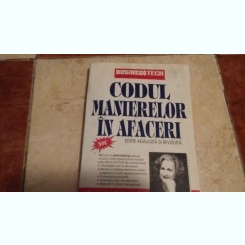 CODUL MANIERELOR IN AFACERI de LETITIA BALDRIGE , EDITIE ADAUGITA SI REVIZUITA