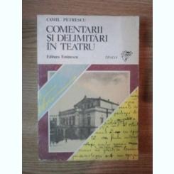 COMENTARII SI DELIMITARI IN TEATRU DE CAMIL PETRESCU , 1983