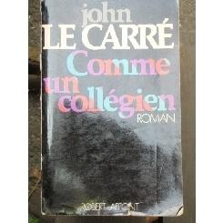 COMME UN COLLEGIEN - JOHN LE CARRE