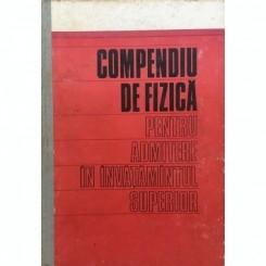 COMPENDIU DE FIZICA PENTRU ADMITEREA IN INVATAMANTUL SUPERIOR