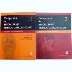 COMPENDIU DE SPECIALITATI MEDICO-CHIRURGICALE - VICTOR STOICA   VOL.I+II