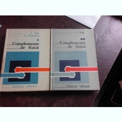 COMPLEMENTE DE FIZICA - I. INTA, S. DUMITRU  2 VOLUME