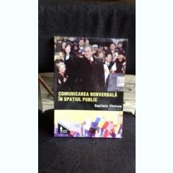 COMUNICAREA NONVERBALA IN SPATIUL PUBLIC - SEPTIMIU CHELCEA