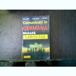 Comunicati in germana metoda Larousse - Wolfram Klatt, Bernard Straub, Paul Thiele