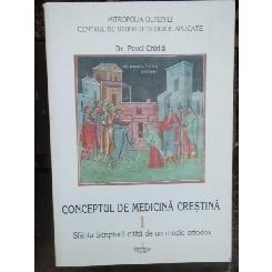CONCEPTUL DE MEDICINA CRESTINA - PAVEL CHIRILA
