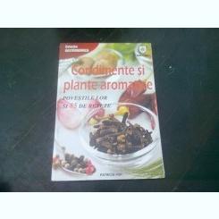 Condimente si plante aromatice. Povestile lor si 85 de retete - Patricia Pop