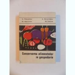 CONSERVAREA ALIMENTELOR IN GOSPODARIE DE N. PEKACEV , M. MARINOV , A. STRANDJEV , M. TOLOVA , 1970