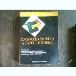 CONSTRUCTIA SIMBOLICA A CAMPULUI ELECTORAL - IOAN DRAGAN