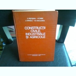 CONSTRUCTII CIVILE, INDUSTRIALE SI AGRICOLE - C. PESTISANU