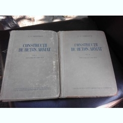 Constructii din beton armat - C.V. Sahnovschi  2 volume