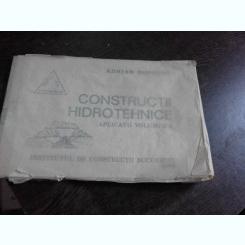 CONSTRUCTII HIDRAULICE, APLICATII - ADRIAN POPOVICI  VOL.2