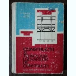 CONSTRUCTII SI TEHNOLOGIA LUCRARILOR DE CONSTRUCTII - M.ANGELESCU /N.BALAN/C.RADULESCU