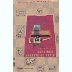 Construiti aparate de radio I. Boghitoiu