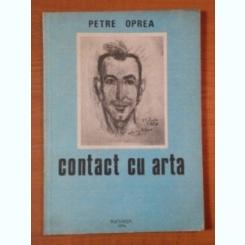 CONTACT CU ARTA de PETRE OPREA