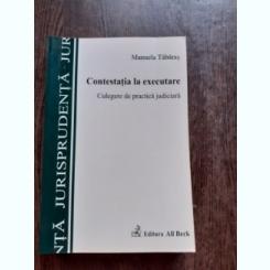 Contestatia la executare - Manuela Tabaras