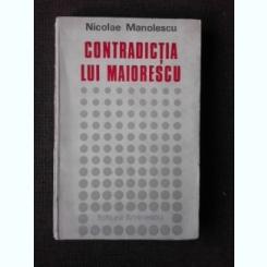 CONTRADICTIA LUI MAIORESCU - NICOLAE MANOLESCU
