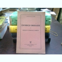 Contributii eminesciene I eminescu si Bonifaciu Florescu - Augustin Z. Pop