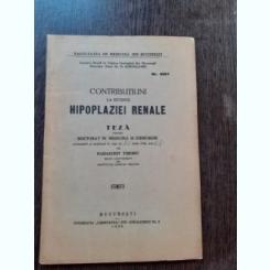 CONTRIBUTIUNI LA STUDIUL HIPOPLAZIEI RENALE - PARASCHIV TIBERIU  (TEZA DE DOCTORAT, CU DEDICATIE)