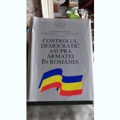 CONTROLUL DEMOCRAT ASUPRA ARMATEI IN ROMANIA - GHEORGHE DIACONESCU