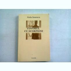 CONVORBIRI CU SCORPIONI - GELU IONESCU