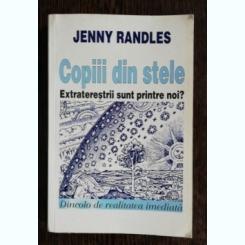 COPIII DIN STELE - JENNY RANDLES