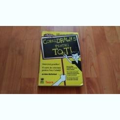 COREL DRAW 5 PENTRU TOTI-DEKE McCLELLAND