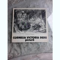 CORNELIA VICTORIA DEDU, PICTURA, ALBUM EXPOZITIE