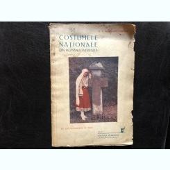 COSTUMELE NATIONALE DIN ROMANIA INTREGITA de G.T. NICULESCU VARONE ,1937