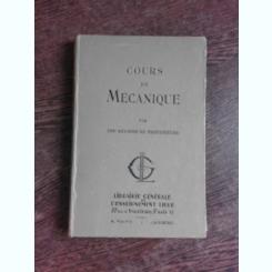 COURS DE MECANIQUE POUR LA CLASSE DE MATHEMATIQUES, COLECTIV DE AUTORI   (CARTE IN LIMBA FRANCEZA)