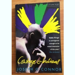 COWBOYS AND INDIANS-JOSEPHO'CONNOR