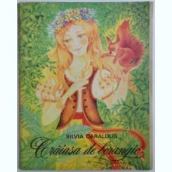CRAIASA DE BORANGIC DE SILVIA CARALULIS , ILUSTRATII DE ELENA CHINSCHI , 1974