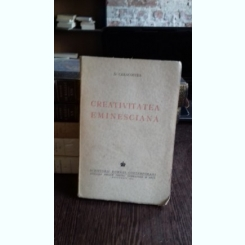 CREATIVITATE EMINESCIANA - D. CARACOSTEA