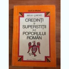 CREDINTI SI SUPERSTITII ALE POPORULUI ROMAN-ARTUR GOROVEI