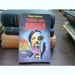 Crima din Mayfield - Edgar Wallace