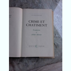 CRIME ET CHATIMENT - F.M. DOSTOIEVSKY  (CARTE IN LIMBA FRANCEZA)