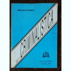 CRIMINALISTICA VOL I/ II - EMILIAN STANCU