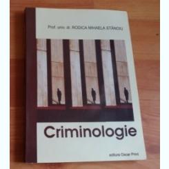 CRIMINOLOGIE-PROF. UNIV. DR. RODICA MIHAELA STANOIU
