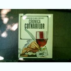 Cronica Cotnarilor - Gh. Ungureanu, Gh. Anghel, Const. Botez