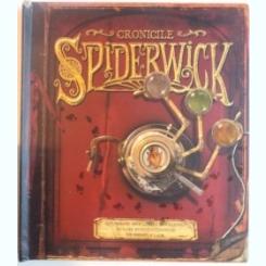CRONICILE SPIDERWICK, O PLIMBARE PRIN LUMEA FANTASTICA IN CARE SUNTETI CONDUSI DE THIMBLETACK, 2007
